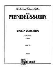 Violin Concerto, Op. 64 by Felix Bartholdy Mendelssohn