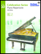 Celebration Series (2015 Edition) - Piano Repertoire 10 (Includes Digital Recordings)