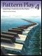 Pattern Play: Inspiring Creativity at the Piano, Book 4