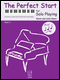 The Perfect Start for Solo Playing, Book 3 Sheet Music by Kevin & Julia Olson - FJH Music Company, Inc. - Prima Music Cover