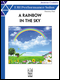 A Rainbow in the Sky (Elementary)