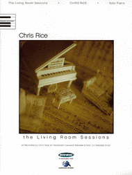 Chris Rice The Living Room Sessions Sheet Music By No Composer Word Music Publishing Prima