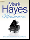 Mark Hayes Miniatures Sheet Music by Mark Hayes - Lorenz Publishing - Prima Music Cover