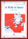Walk in Space, A