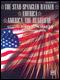Star Spangled Banner / America / America the Beautiful