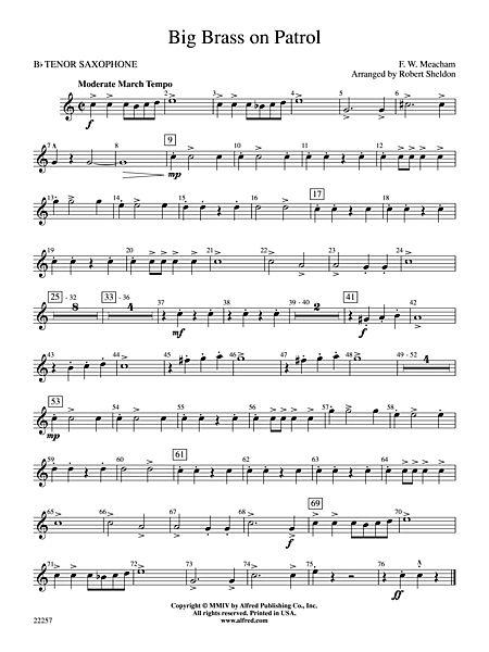 Big Brass On Patrol B Flat Tenor Saxophone Alfred Publishing Company Prima Music