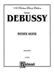 Debussy Petite Suite, Complete by Claude Debussy Winkler, Marty