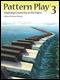 Pattern Play: Inspiring Creativity at the Piano, Book 3