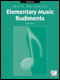 Elementary Music Rudiments, 2nd Edition: Basic