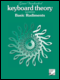 Keyboard Theory, 2nd Edition: Basic Rudiments
