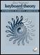 Keyboard Theory, 2nd Edition: Intermediate Rudiments Answer Book