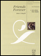 FJH Piano Ensemble: Friends Forever (1p,4h) - Late Elementary
