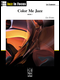 Color Me Jazz, Book 1 - Elementary/Late Elementary
