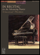 In Recital: for the Advancing Pianist - Classic Themes