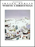 White Christmas by Irving Berlin Irving Berlin