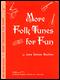 More Folk Tunes For Fun (3)