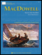 MacDowell: Selected Works For Piano  (book only)