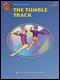 The Tumble Track