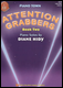 Attention Grabbers, Book Two