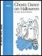 Ghosts Dance On Halloween (2)