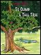 To Climb A Tall Tree