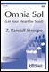 Omnia Sol (Let Your Heart be Staid) (SSA,Pno)