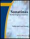 Sonatinas: Stylish Original Sonatinas (First Book of Sonatinas)