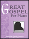Great Gospel for Piano