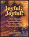 Joyful, Joyful!, Vol. 2 (Pno,Cong)