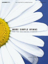 More Simple Hymns for the Beginning Pianist - SoundForth
